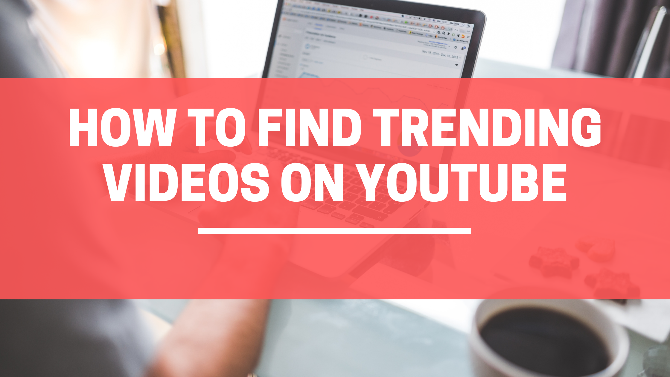 how to find trending videos on youtube