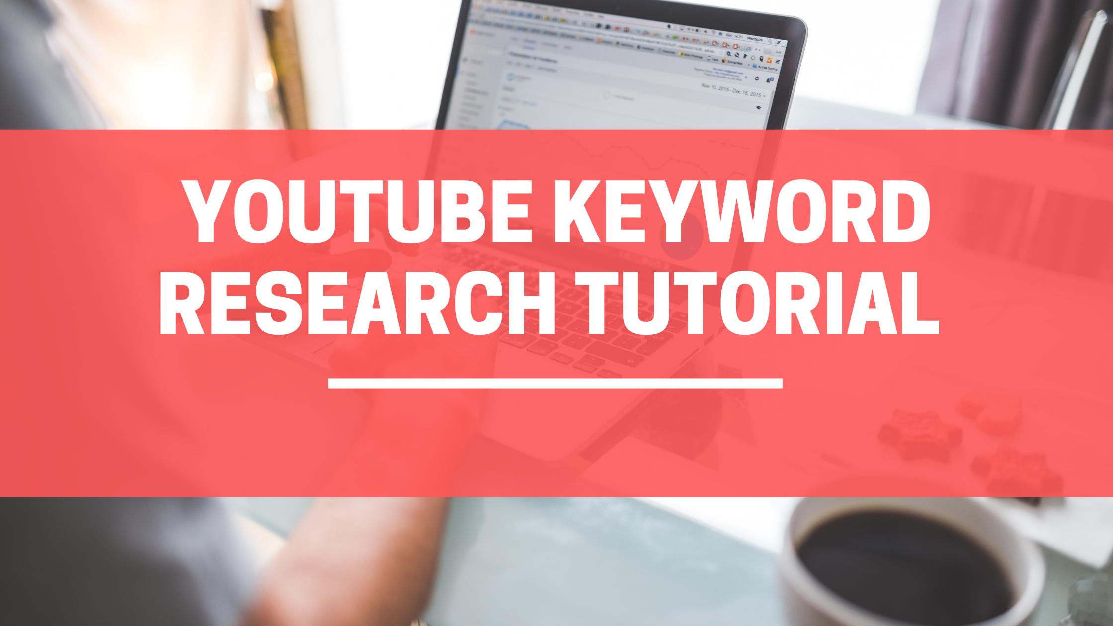 youtube keyword research tutorial